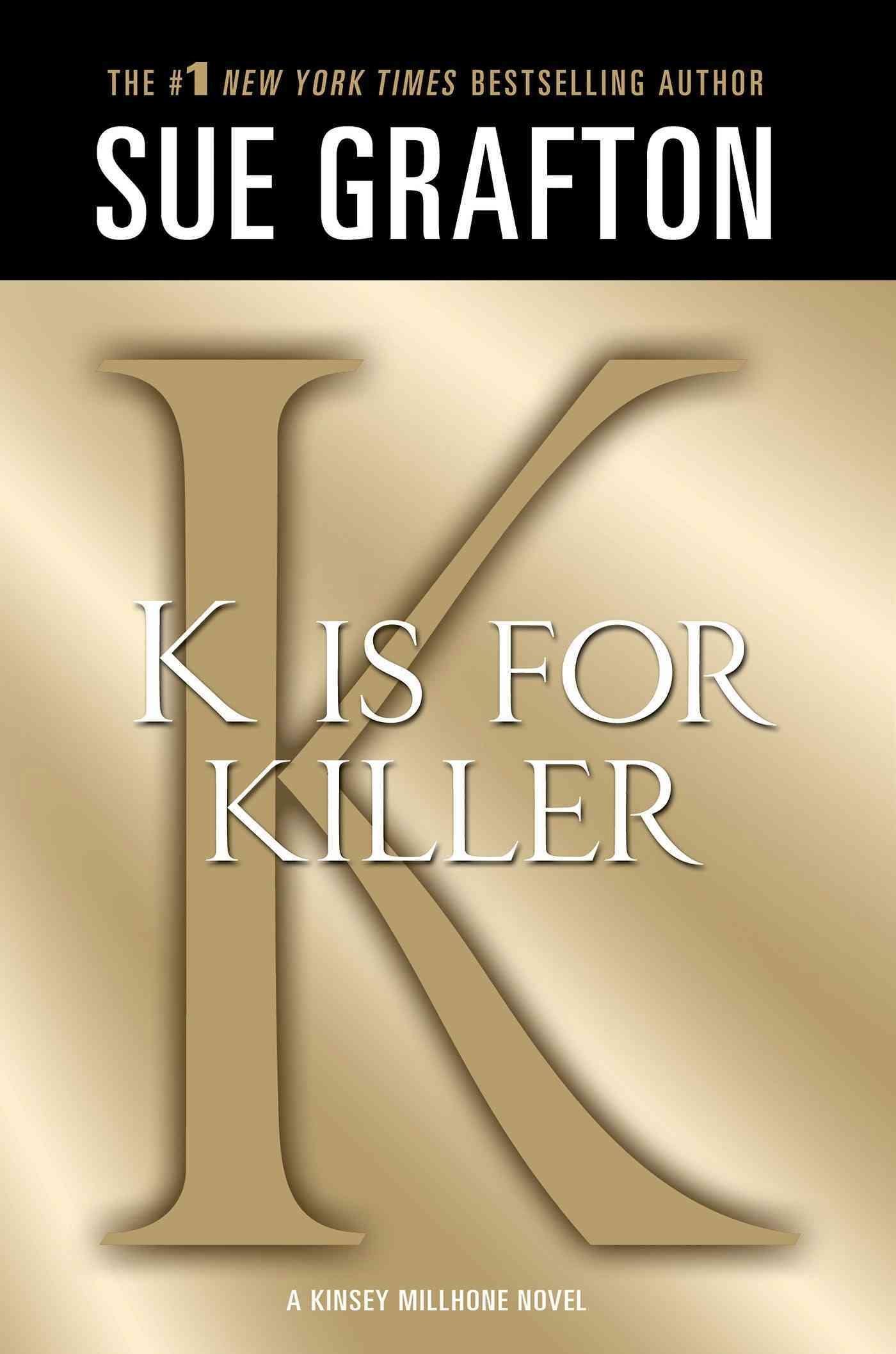 'K' Is for Killer By Grafton, Sue